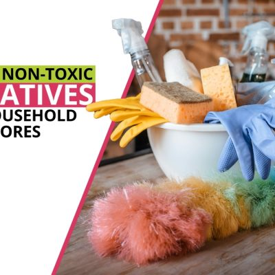 9 Green And Non-toxic Alternatives For Your Household Cleaning Chores