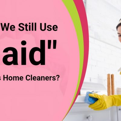 """Should We Still Use """"Maid"""" To Address Home Cleaners?"""